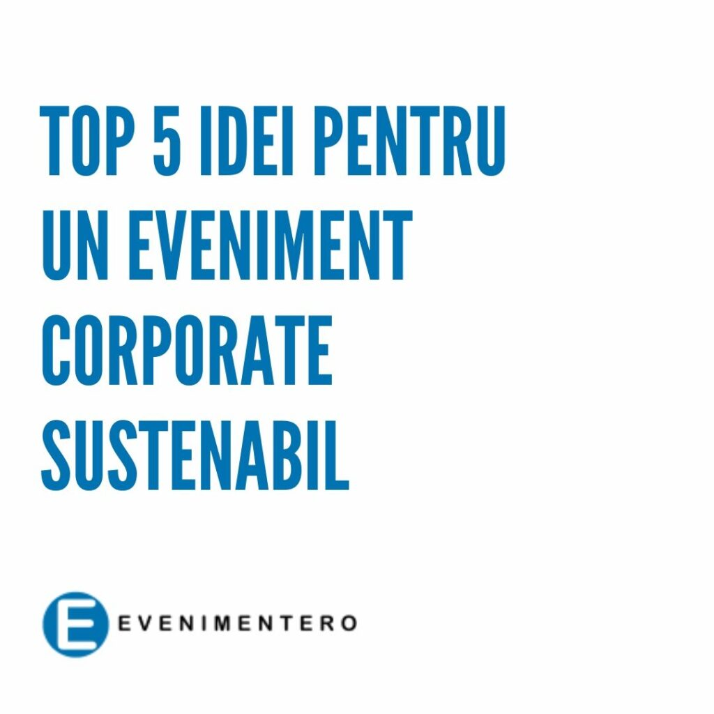 evenimente corporate sustenabile